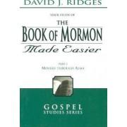 Bk of Mormon Made Easier Part 2 by David Ridges