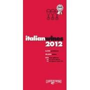 Italian Wines 2012 by Gambero Rosso