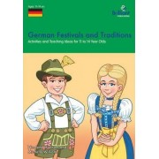 German Festivals and Traditions by Nicolette Hannam