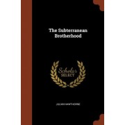 The Subterranean Brotherhood