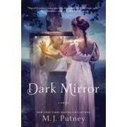 Dark Mirror by M J Putney