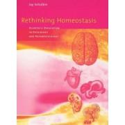 Rethinking Homeostasis by Jay Schulkin