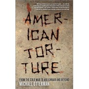 American Torture by Michael Otterman