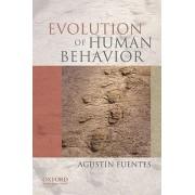 Evolution of Human Behavior by Agustin Fuentes