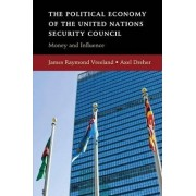 The Political Economy of the United Nations Security Council by Axel Dreher