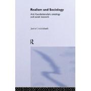 Realism and Sociology by Justin Cruickshank