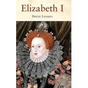 Elizabeth I by David Loades