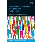 International Handbook on Ageing and Public Policy by S. Harper