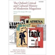 The Oxford Critical and Cultural History of Modernist Magazines: Europe 1880 - 1940 Volume III by Peter Brooker