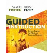 Guided Instruction by Douglas Fisher