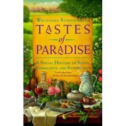 Tastes of Paradise # by W Schivelbusch