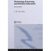 Technology, e-Learning and Distance Education by A. W. (Tony) Bates