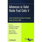 Advances in Solid Oxide Fuel Cells V by Narottam P. Bansal