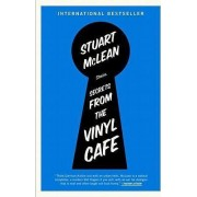 Secrets from the Vinyl Cafe by Stuart McLean