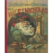 The Night Before Christmas or a Visit from St. Nicholas, Hardcover