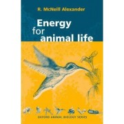 Energy for Animal Life by R.McNeill Alexander