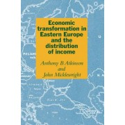 Economic Transformation in Eastern Europe and the Distribution of Income by Anthony Barnes Atkinson