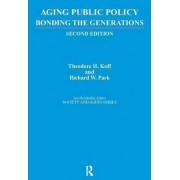 Aging Public Policy by Theodore H. Hoff