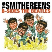 Smithereens - B- Sidesthe Beatles (0099923450429) (1 CD)