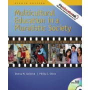 Multicultural Education in a Pluralistic Society by Donna M. Gollnick