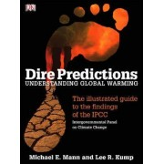 Dire Predictions by Michael E. Mann