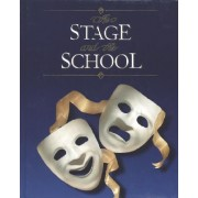 The Stage and the School by Harry H. Schanker
