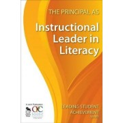 The Principal as Instructional Leader in Literacy by Ontario Principals Council