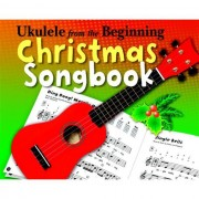 Chester Music - Ukulele From The Beginning Christmas Songbook