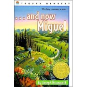 And Now, Miguel by Joseph Krumgold