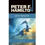 Golul Temporal Vol.1+2 - Peter F. Hamilton