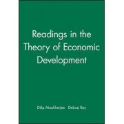 Readings in the Theory of Economic Development by Dilip Mookherjee