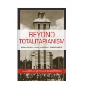 Beyond Totalitarianism by Michael E. Geyer