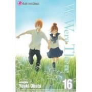 We Were There, Volume 16 by Yuki Obata
