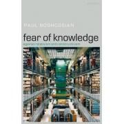 Fear of Knowledge by Paul Boghossian