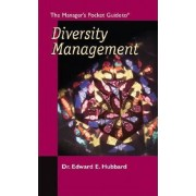 The Manager's Pocket Guide to Diversity Management by Edward Hubbard