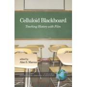 Celluloid Blackboard by Alan S Marcus