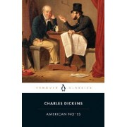 American Notes: For General Circulation by Charles Dickens