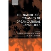 The Nature and Dynamics of Organizational Capabilities by Giovanni Dosi