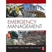 Introduction to Emergency Management by George D. Haddow