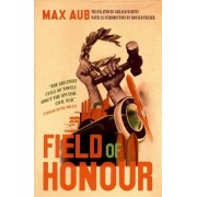 Field of Honour by Max Aub