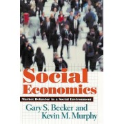 Social Economics by Gary S. Becker