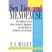 Sex, Lies, and Menopause by T S Wiley