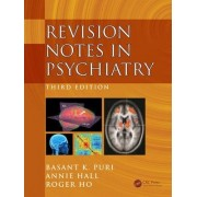 Revision Notes in Psychiatry by Basant K. Puri