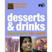 Chunky Cookbook: Desserts & Drinks from around the world by Troth Wells