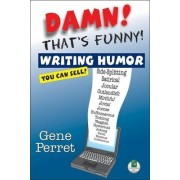 Damn! That's Funny! by Gene Perret
