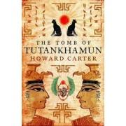 The Tomb of Tutankhamun by Howard Carter