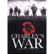 Charley's War (Vol. 2) - 1 August-17 October 1916 by Pat Mills