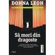 Sa mori din dragoste - Donna Leon