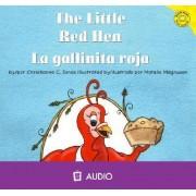 The Little Red Hen/La Gallinita Roja by Christianne C Jones