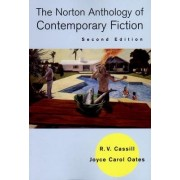 The Norton Anthology of Contemporary Fiction by R. V. Cassill